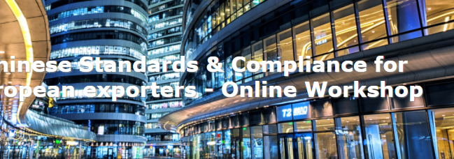Webinar: 'Chinese Standards & Compliance for European exporters'