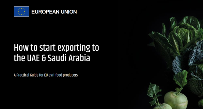 Digital event: How to start exporting to the UAE & Saudi Arabia. A Practical Guide for EU agri-food producers.